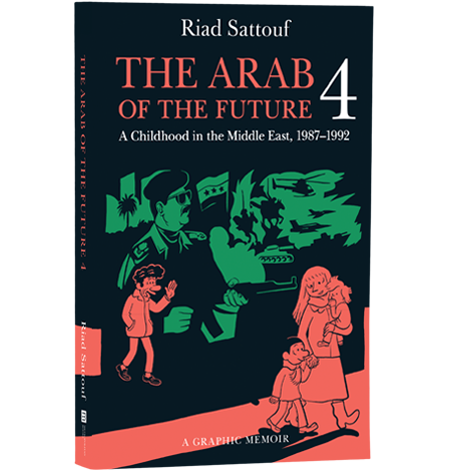 The Arab of the Future 4 by Riad Sattouf